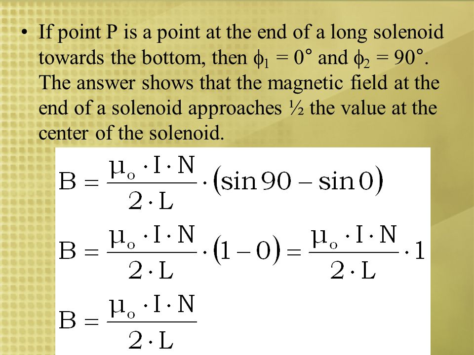 If point P is a point at the end of a long solenoid towards the bottom, then 1 = 0° and 2 = 90°.
