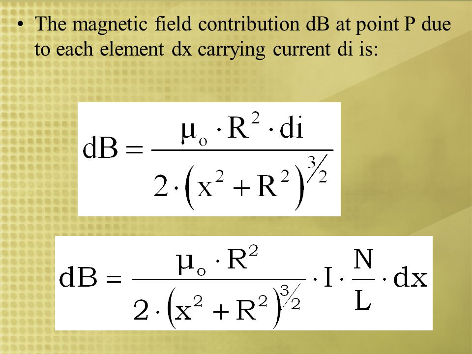 The magnetic field contribution dB at point P due to each element dx carrying current di is:
