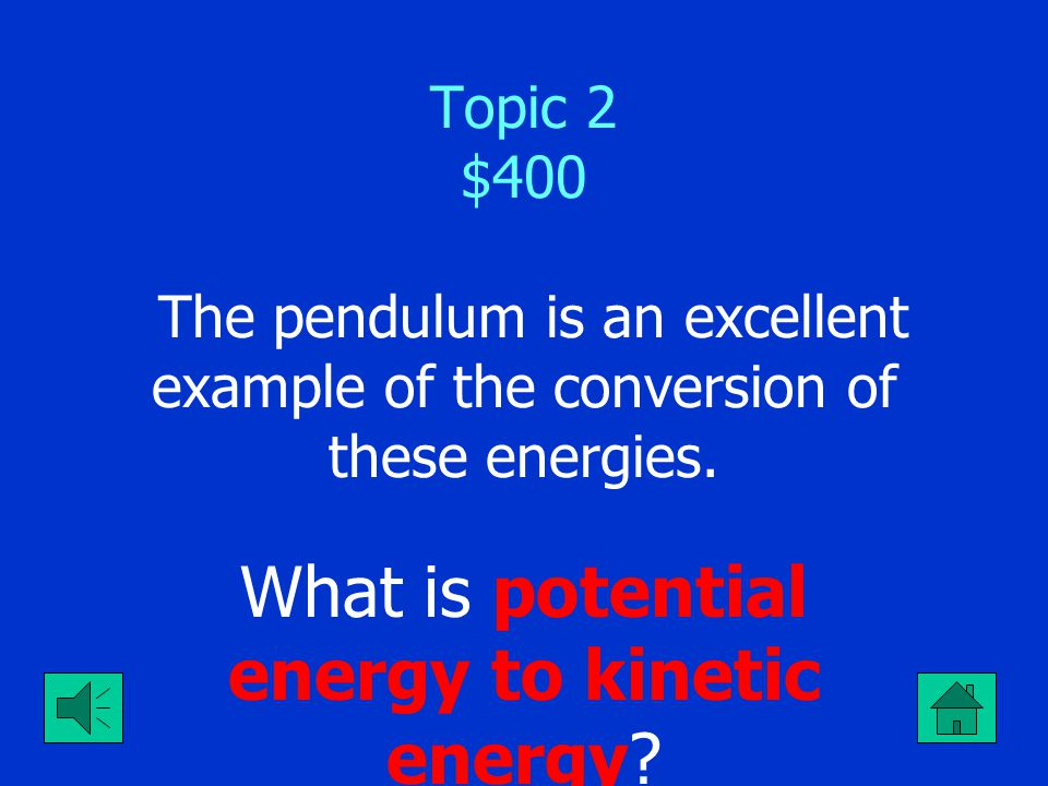 What is potential energy to kinetic energy
