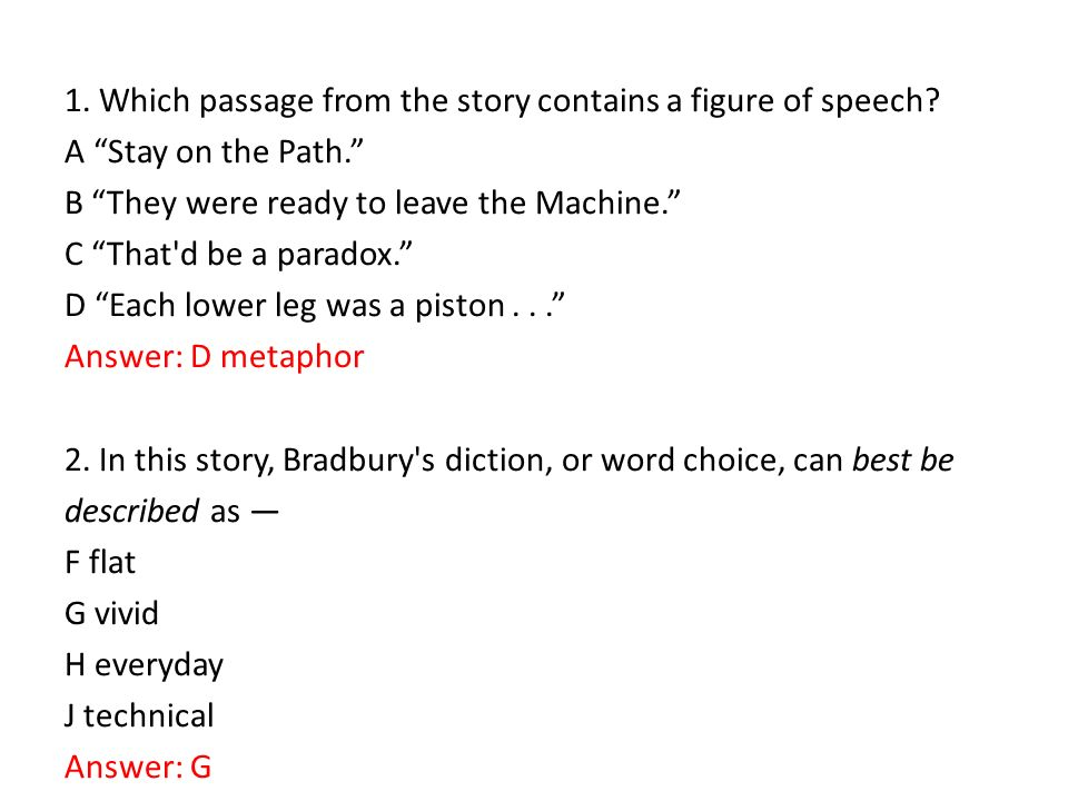 1. Which passage from the story contains a figure of speech