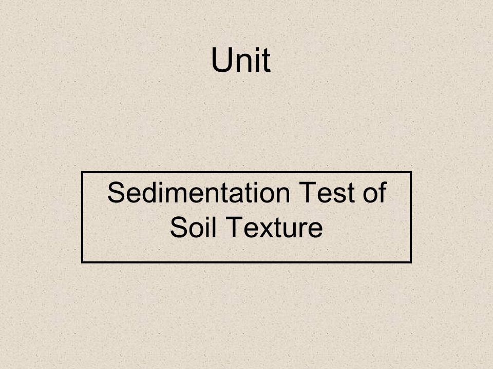 Sedimentation Test of Soil Texture