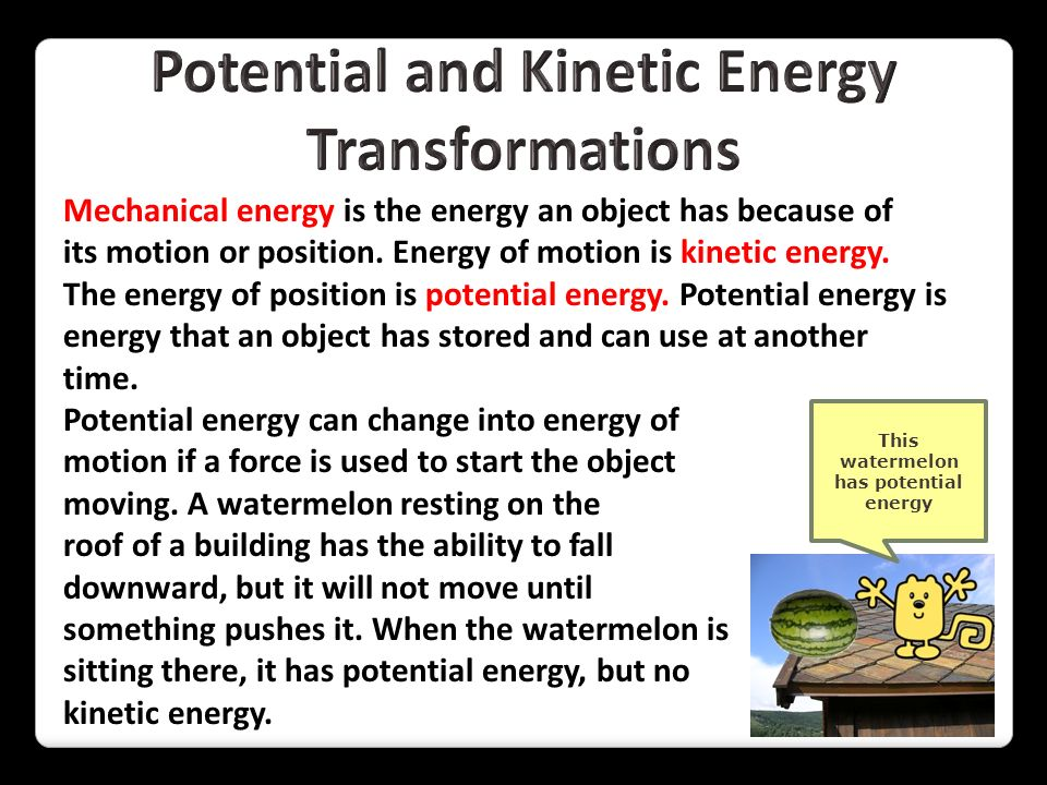 Potential and Kinetic Energy Transformations