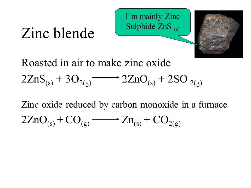 I'm mainly Zinc Sulphide ZnS (s)
