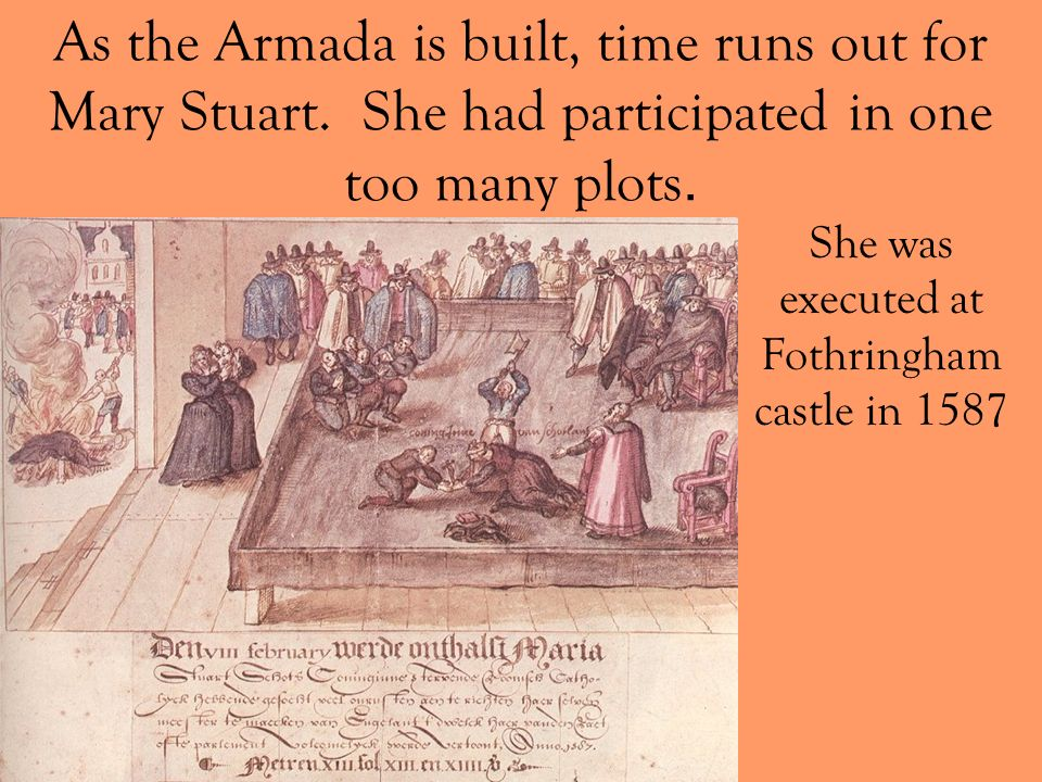 She was executed at Fothringham castle in 1587