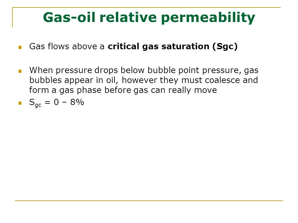 Gas-oil relative permeability