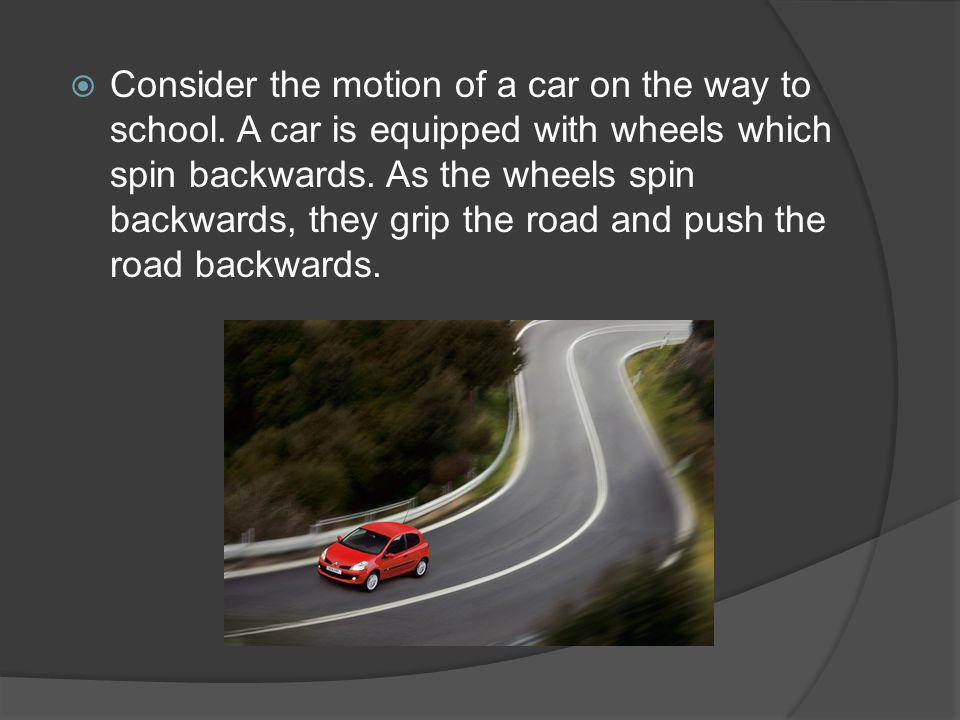 Consider the motion of a car on the way to school