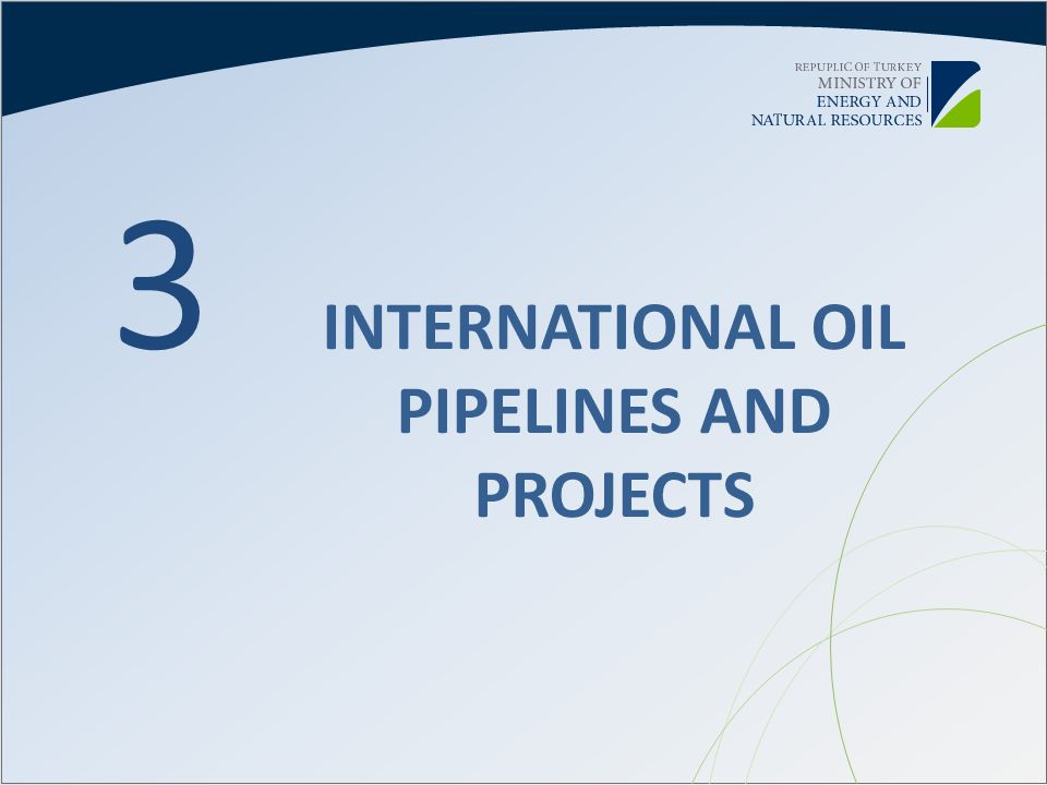 INTERNATIONAL OIL PIPELINES AND PROJECTS