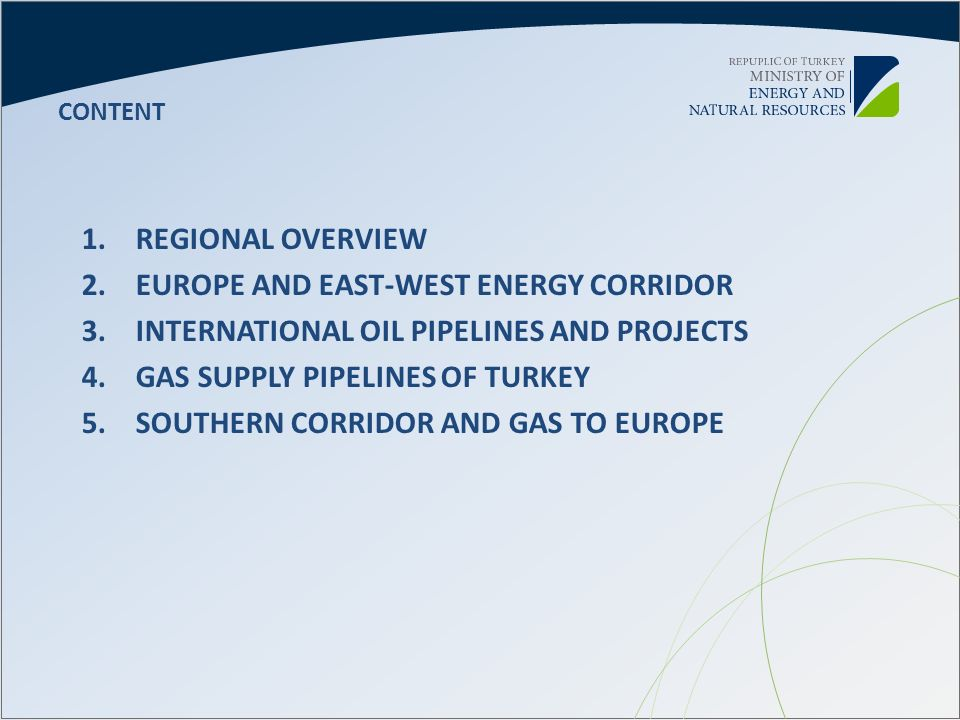EUROPE AND EAST-WEST ENERGY CORRIDOR