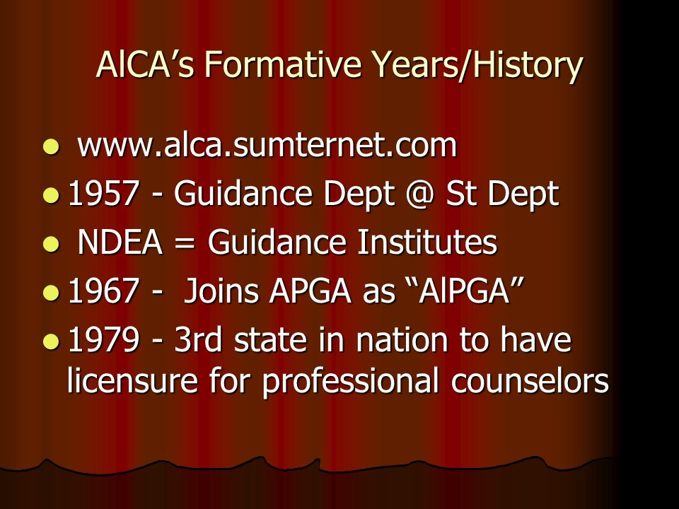 AlCA's Formative Years/History