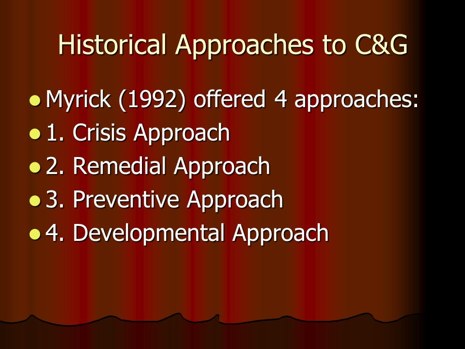 Historical Approaches to C&G
