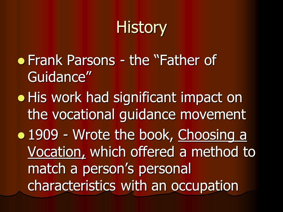 History Frank Parsons - the Father of Guidance