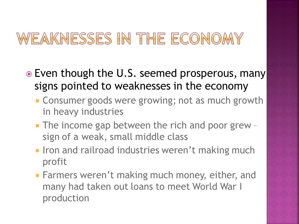 Weaknesses in the Economy