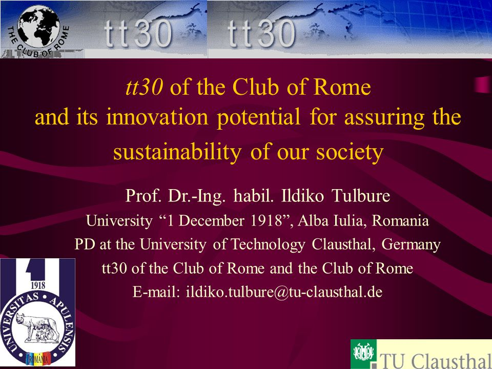 tt30 of the Club of Rome and its innovation potential for assuring the sustainability of our society