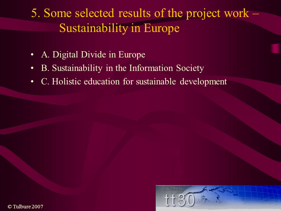 5. Some selected results of the project work –