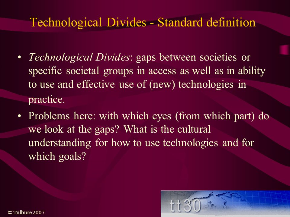 Technological Divides - Standard definition