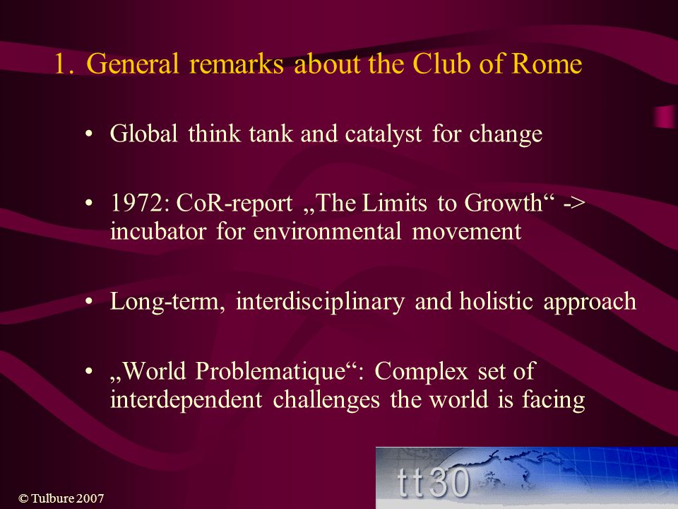 General remarks about the Club of Rome