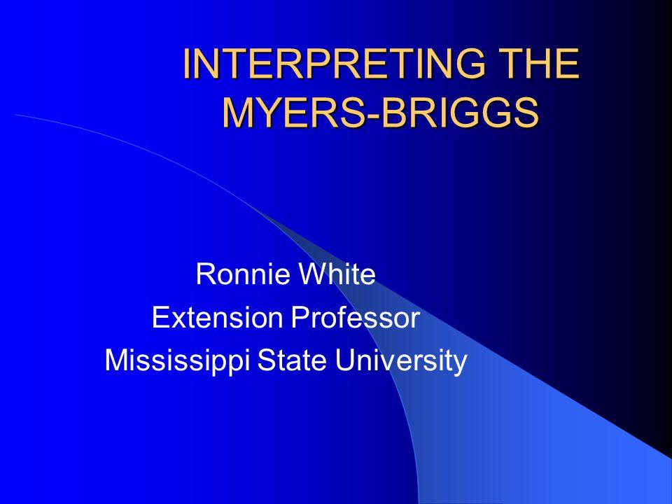 INTERPRETING THE MYERS-BRIGGS