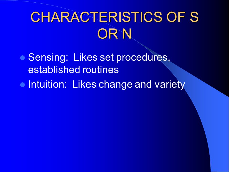 CHARACTERISTICS OF S OR N