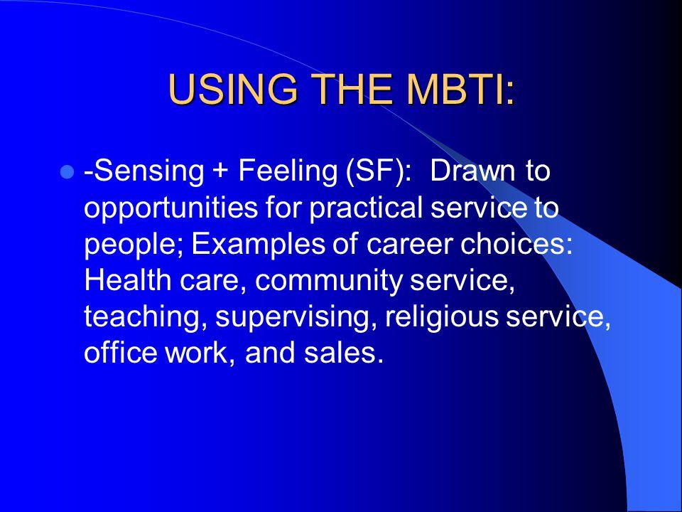 USING THE MBTI: