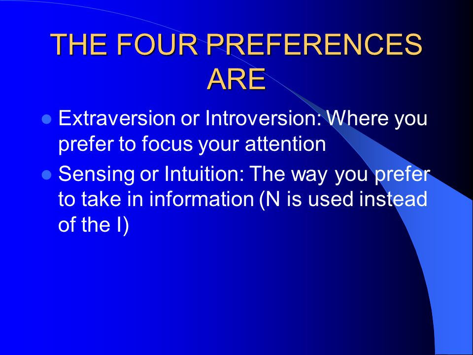 THE FOUR PREFERENCES ARE