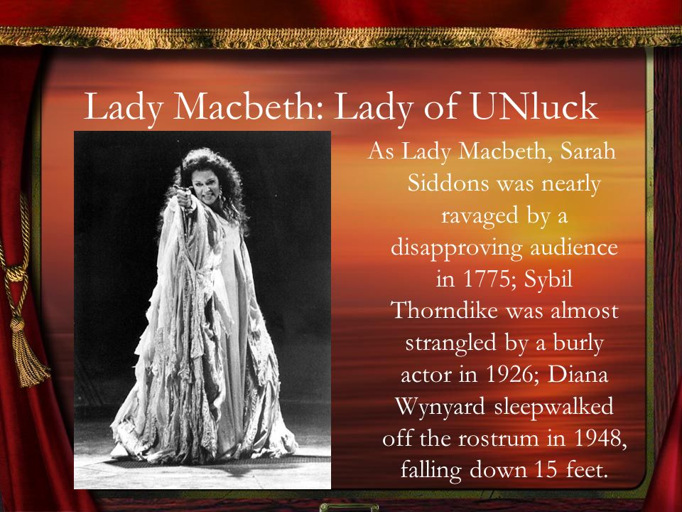 Lady Macbeth: Lady of UNluck