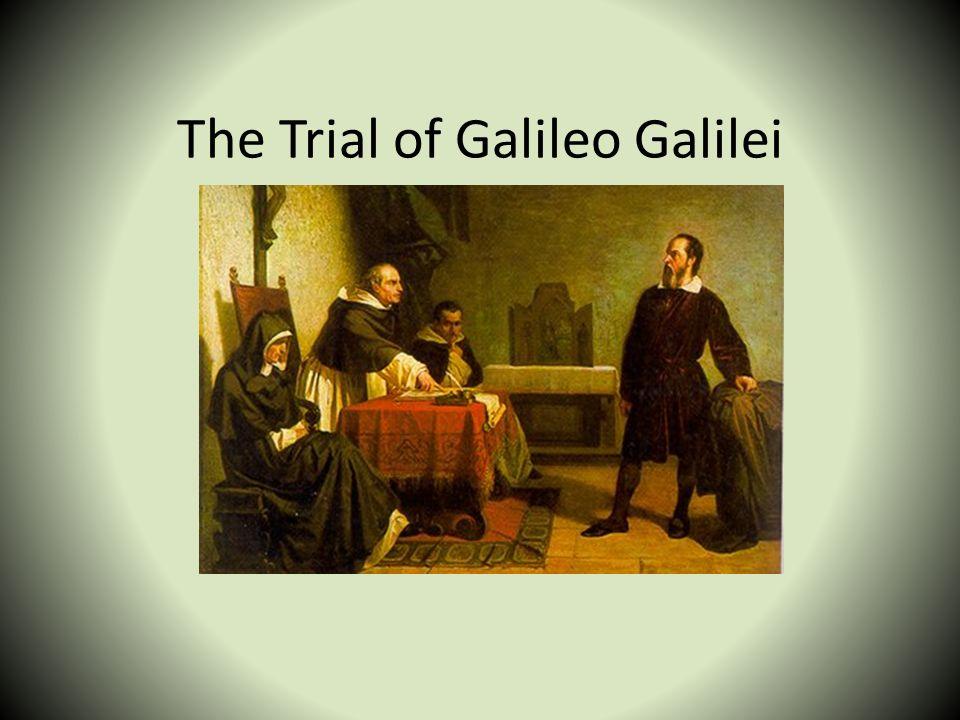 The Trial of Galileo Galilei