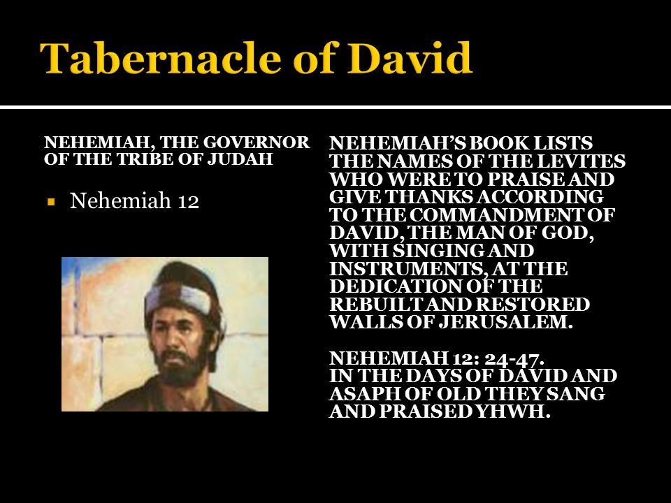 Tabernacle of David Nehemiah 12