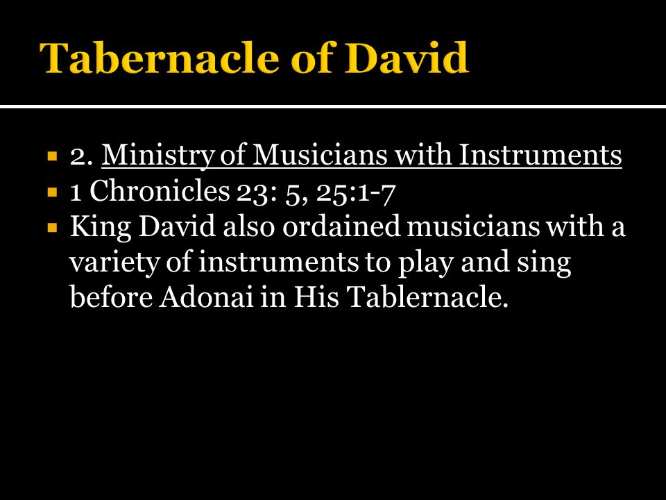 Tabernacle of David 2. Ministry of Musicians with Instruments