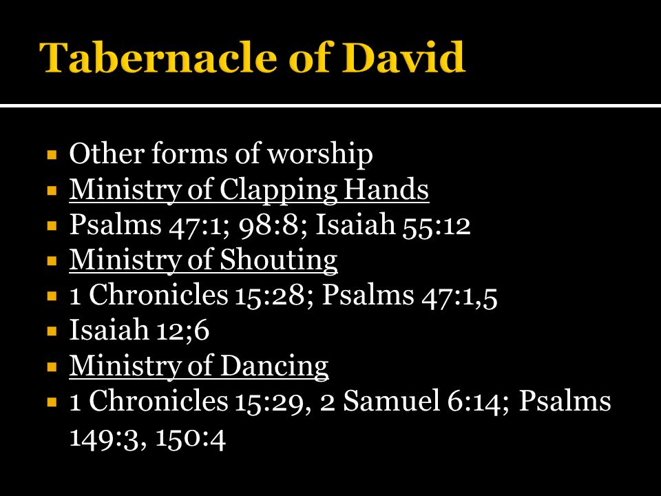 Tabernacle of David Other forms of worship Ministry of Clapping Hands