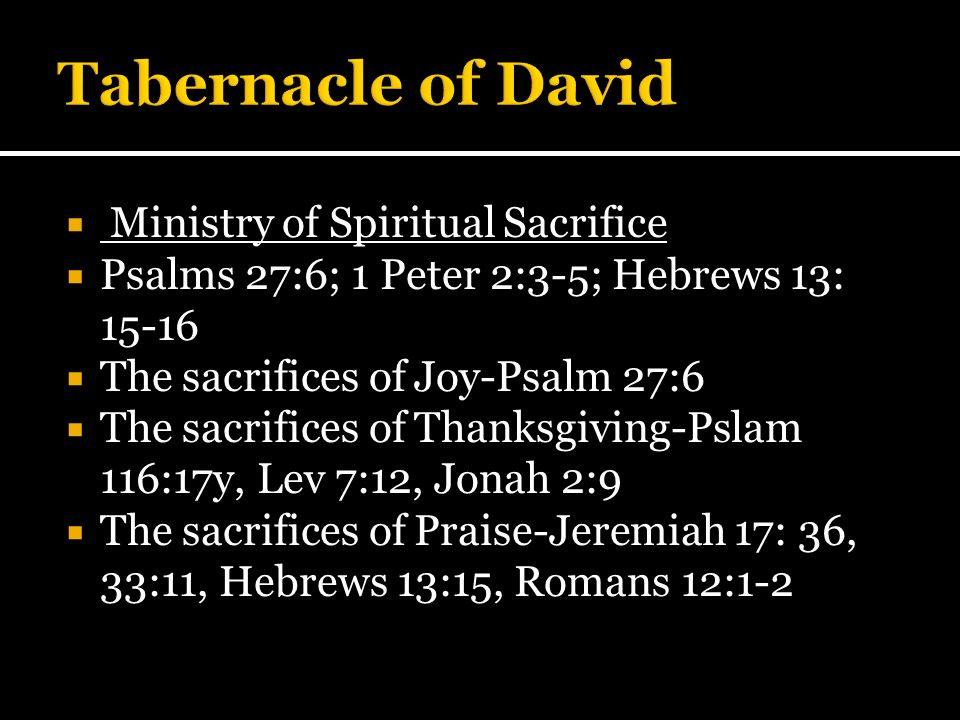 Tabernacle of David Ministry of Spiritual Sacrifice