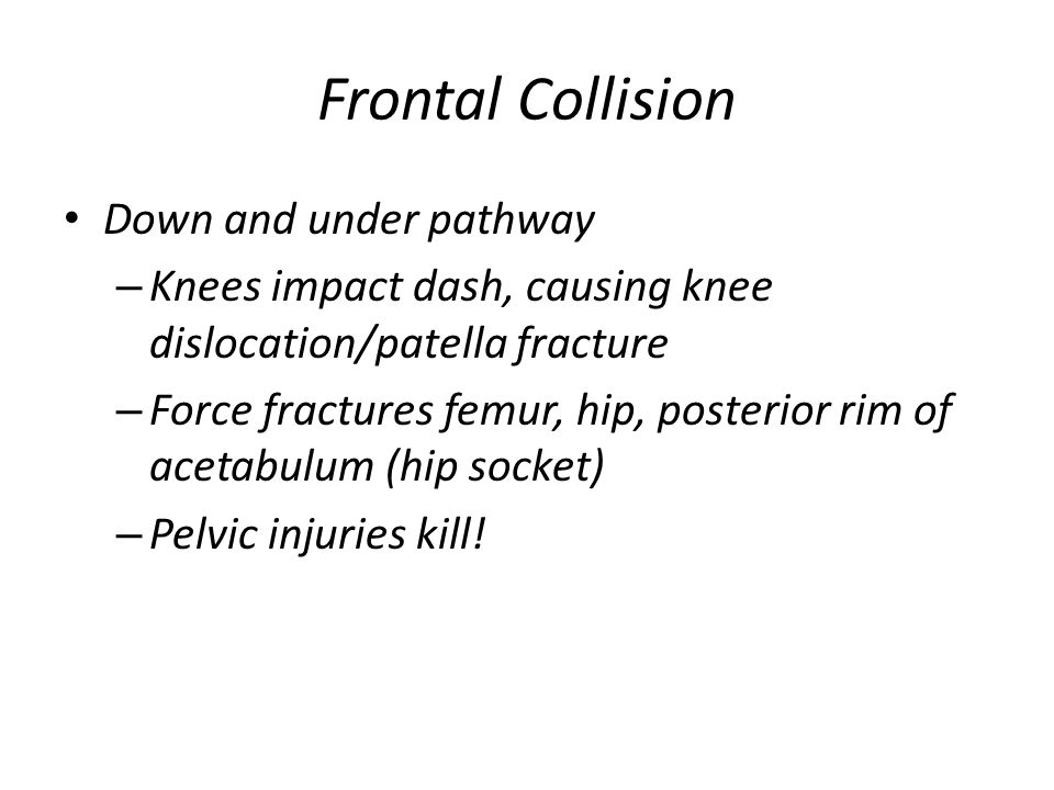 Frontal Collision Down and under pathway