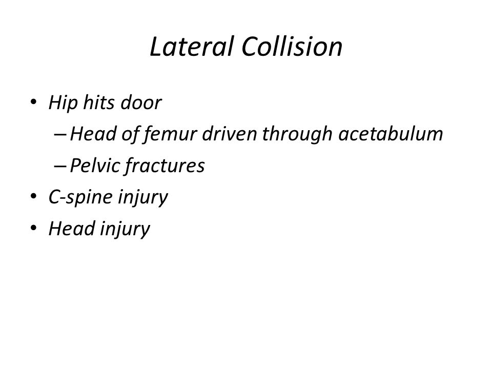 Lateral Collision Hip hits door
