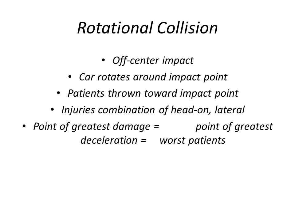 Rotational Collision Off-center impact Car rotates around impact point