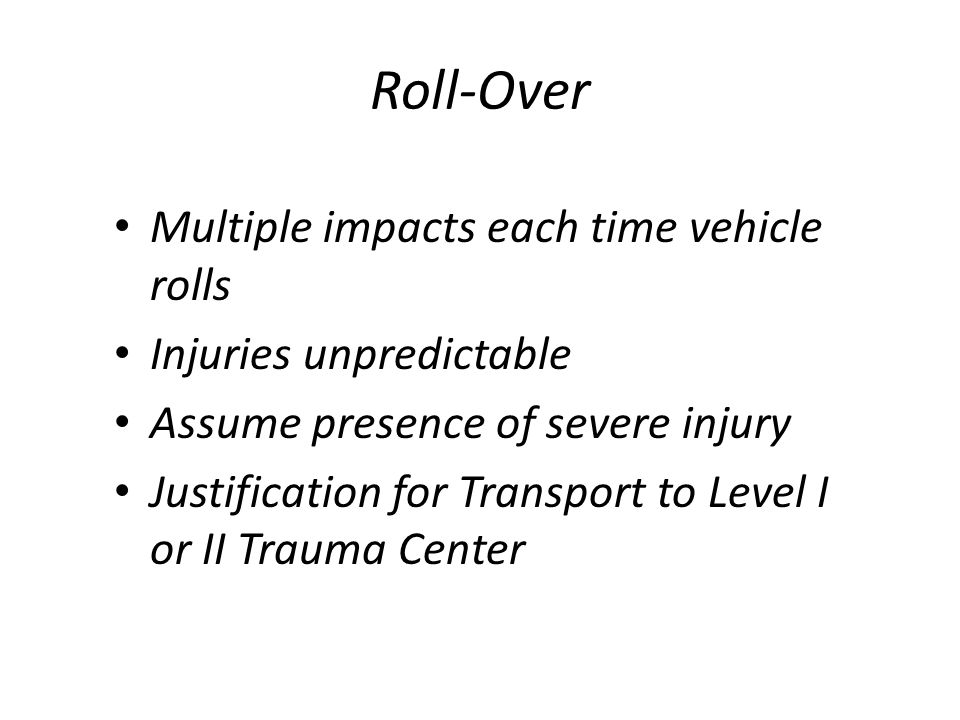 Roll-Over Multiple impacts each time vehicle rolls