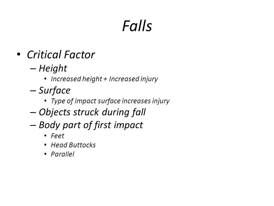 Falls Critical Factor Height Surface Objects struck during fall