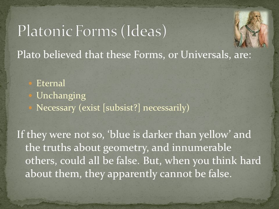 Platonic Forms (Ideas)