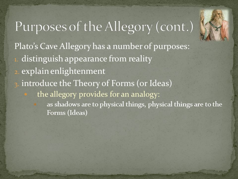 Purposes of the Allegory (cont.)