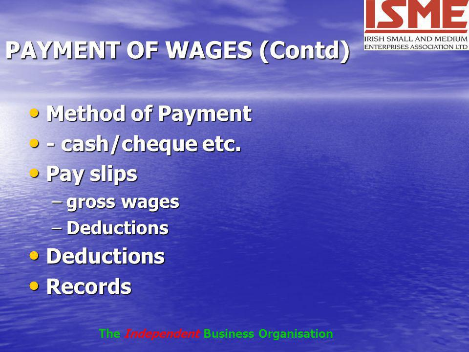 PAYMENT OF WAGES (Contd)