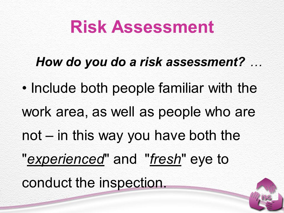 How do you do a risk assessment …