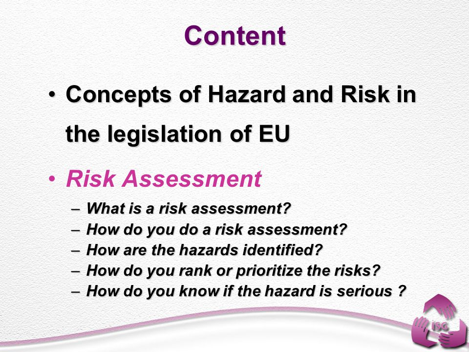 Content Concepts of Hazard and Risk in the legislation of EU