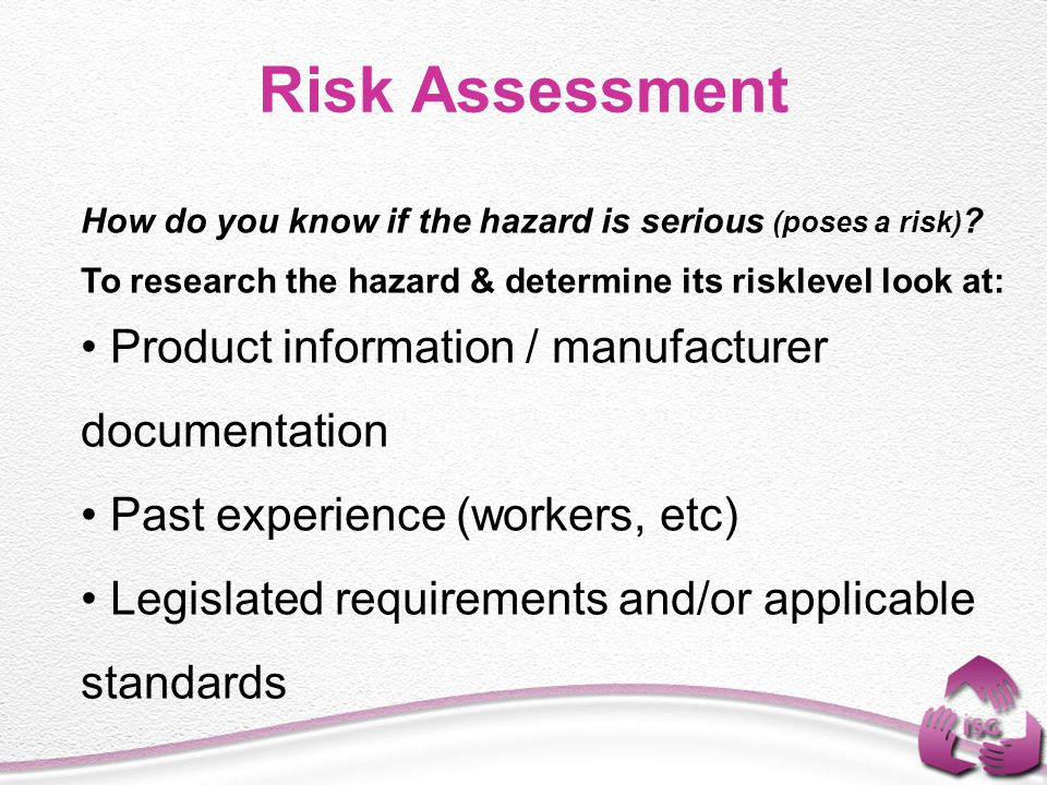 Risk Assessment Product information / manufacturer documentation