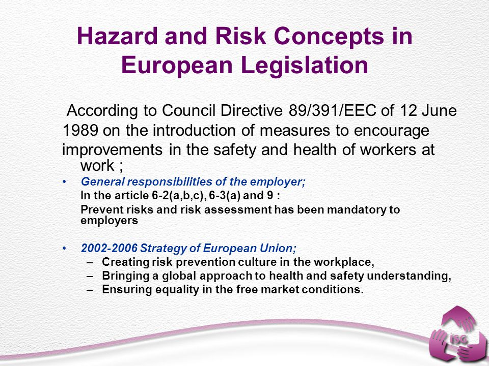 Hazard and Risk Concepts in European Legislation