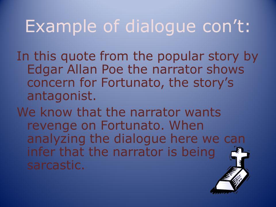 Example of dialogue con't: