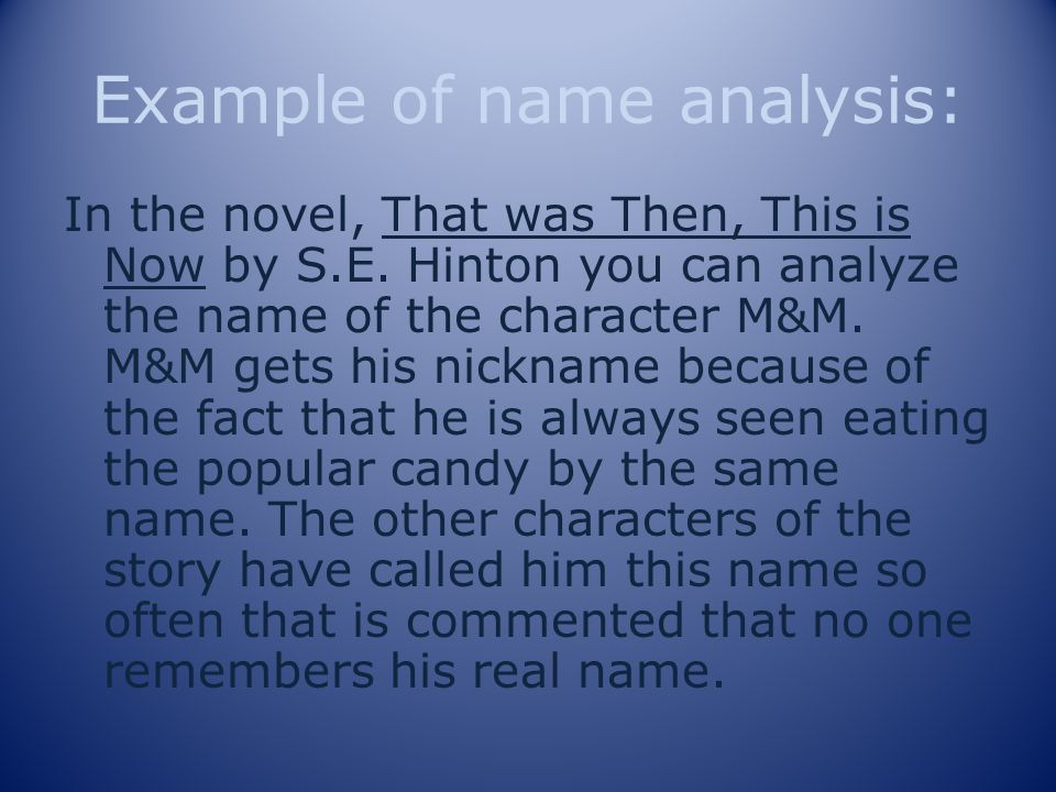 Example of name analysis: