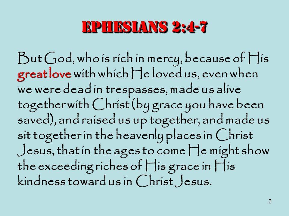 Ephesians 2:4-7