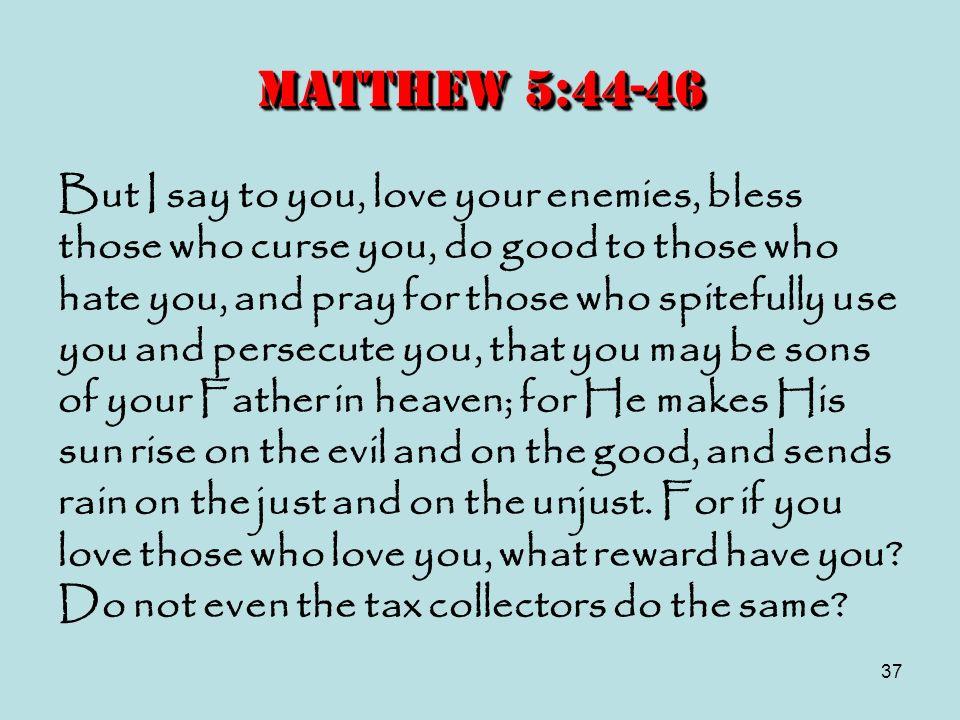 Matthew 5:44-46