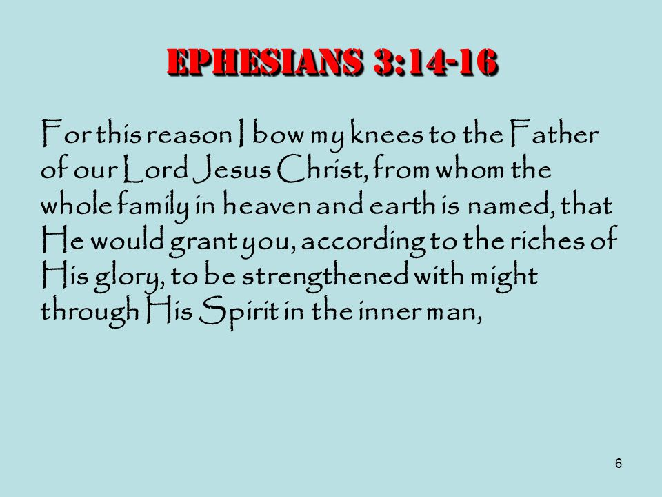 Ephesians 3:14-16