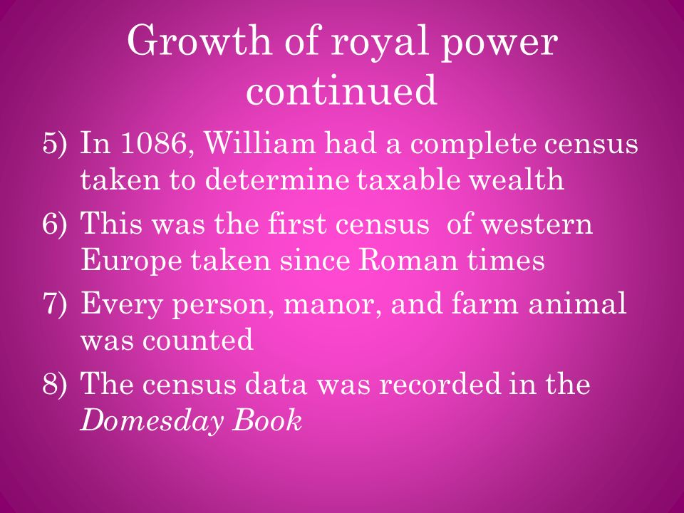Growth of royal power continued