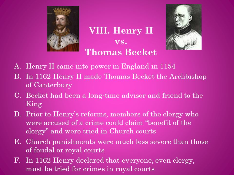 VIII. Henry II vs. Thomas Becket