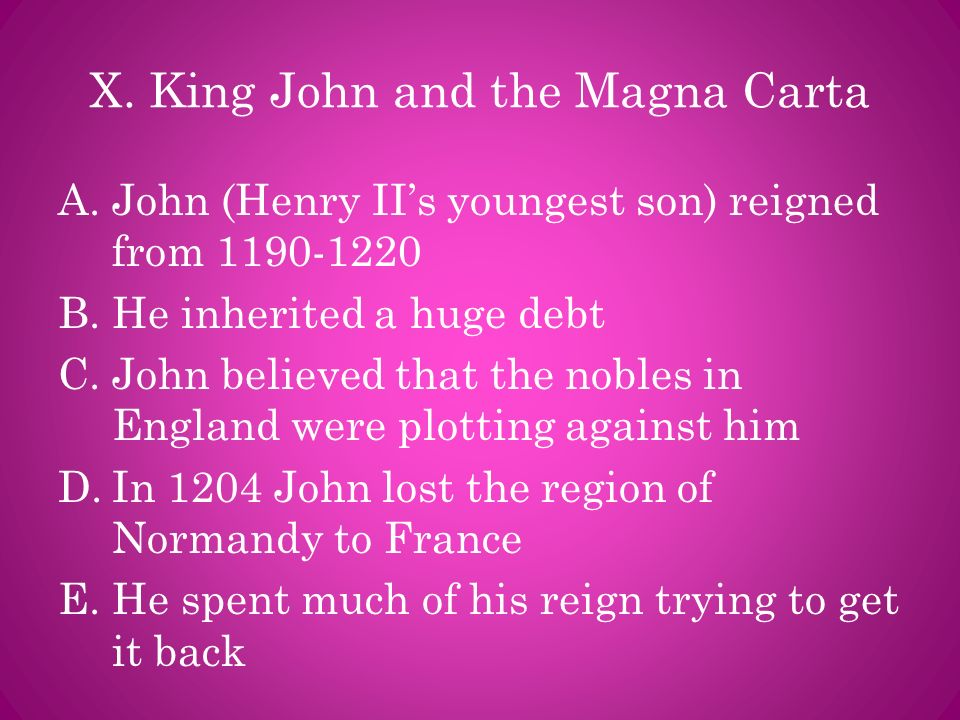 X. King John and the Magna Carta